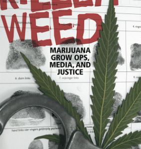 """Book Review: Killer Weed argues the news media have stoked """"grow-op mania"""""""