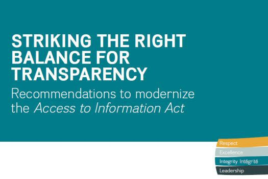 Striking the Right Balance for Transparency: Recommendations to modernize the Access to Information Act