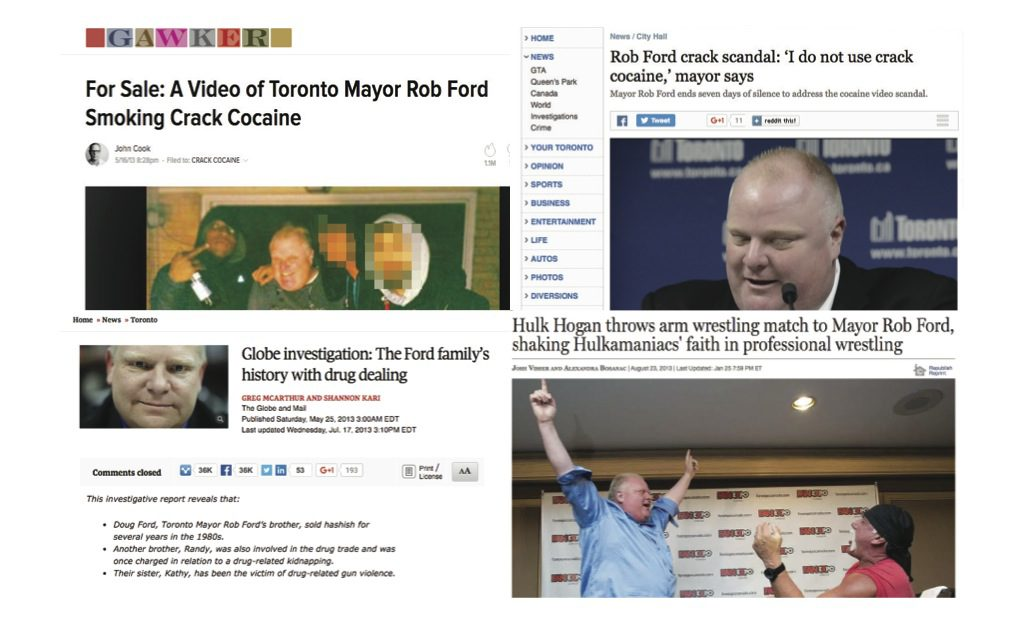 From top left: The Gawker story that broke news of the existence of a video showing Rob Ford allegedly smoking crack-cocaine; The Toronto Star's coverage of his first press conference after the story broke; The Globe and Mail's investigative report into the Ford family's drug dealings; The National Post covers Ford's triumphant arm wrestling victory over Hulk Hogan. Image by J-Source.