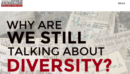 Inside the Ryerson Review of Journalism's #WhyDiversity
