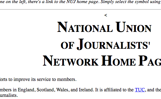 British and Irish freelancers of the National Union of Journalists (NUJ), which has represented freelancers since 1951, launched an electronic communications network in 1992 called NUJnet. Screenshot by J-Source.