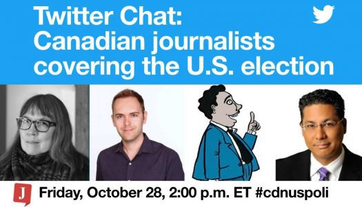 Twitter chat: Canadian journalists covering the U.S. election