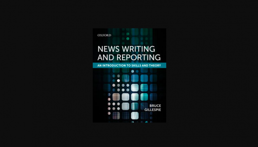New journalism textbook News Writing and Reporting is a straightforward guide for students