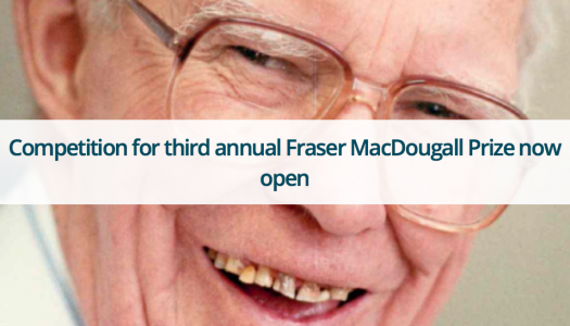 Competition for third annual Fraser MacDougall Prize now open