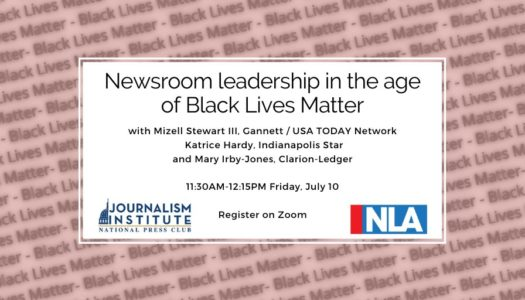 Newsroom leadership in the age of Black Lives Matter