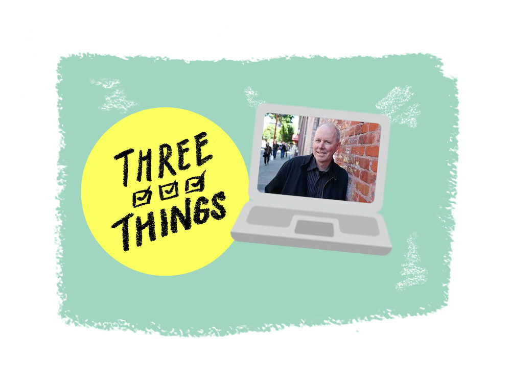 """Illustration of a laptop with Tyee founder David Beers on the screen, next to an illustration of a checklist with the words """"Three Things"""" on it."""